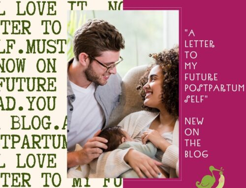 """""""A Letter to My Future Postpartum Self"""""""